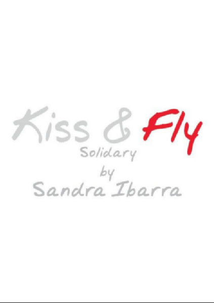 Kiss&Fly Solidary by Sandra Ibarra